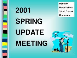 2001 SPRING UPDATE MEETING
