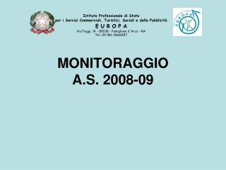 MONITORAGGIO A.S. 2008-09