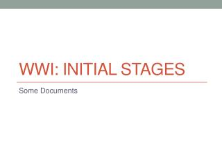 WWI: Initial stages