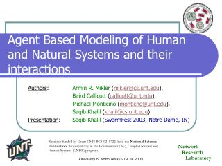 Agent Based Modeling of Human and Natural Systems and their interactions