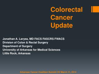 Colorecta l  Cancer Update
