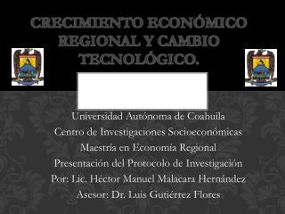 Crecimiento económico regional y cambio tecnológico.