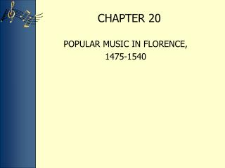 POPULAR MUSIC IN FLORENCE,  1475-1540