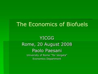The Economics of Biofuels
