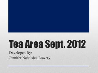 Tea Area Sept. 2012