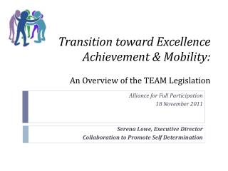 Transition toward Excellence Achievement & Mobility: An Overview of the TEAM Legislation