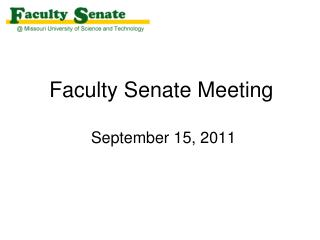 Faculty Senate Meeting  September 15, 2011
