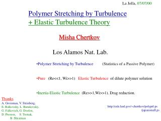 Polymer Stretching by Turbulence  Elastic Turbulence Theory