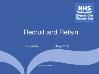 Recruit and Retain