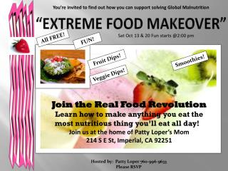 """Extreme Food Makeover"""