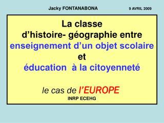 La classe  d histoire- g ographie entre enseignement d un objet scolaire et   ducation    la citoyennet       le cas de