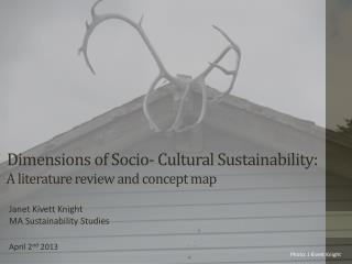Dimensions of Socio- Cultural Sustainability:  A literature review and concept  m ap