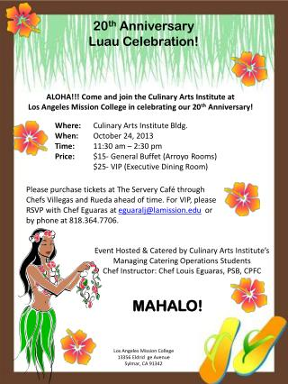 20 th  Anniversary  Luau Celebration!