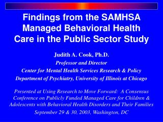Findings from the SAMHSA Managed Behavioral Health Care in the Public Sector Study