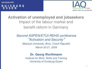 Activation of unemployed and jobseekers Impact of the labour market and  benefit reform in Germany