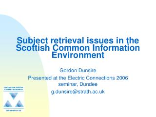 Subject retrieval issues in the Scottish Common Information Environment