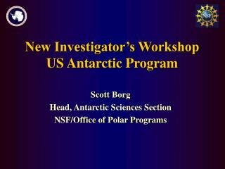 New Investigator's Workshop US Antarctic Program