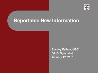 Reportable New Information
