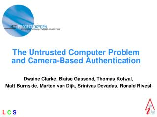 The Untrusted Computer Problem and Camera-Based Authentication