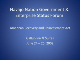 Navajo Nation Government & Enterprise Status Forum