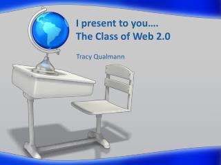 I present to you…. The Class of Web 2.0