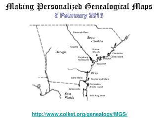 Making Personalized Genealogical Maps 5 February 2013