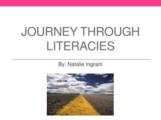 Journey Through Literacies