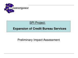 Preliminary Impact Assessment