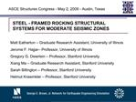 STEEL - FRAMED ROCKING STRUCTURAL SYSTEMS FOR MODERATE SEISMIC ZONES