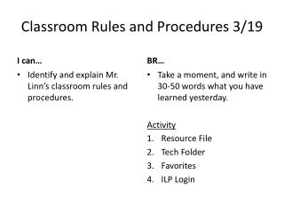 Classroom Rules and Procedures 3/19