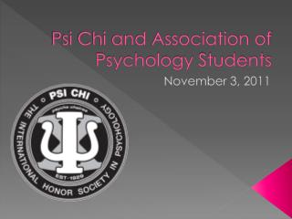 Psi Chi and Association of Psychology Students