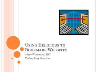 Using Delicious to Bookmark Websites