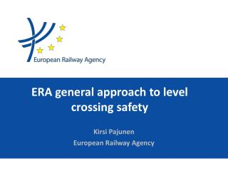 ERA general approach to level crossing safety