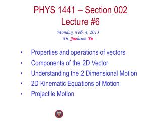 PHYS  1441  – Section  002 Lecture  #6