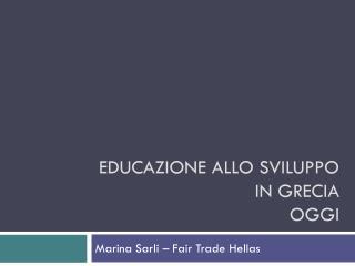 Educazione allo sviluppo in  grecia oggi