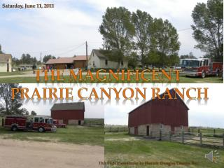 The Magnificent  Prairie Canyon Ranch