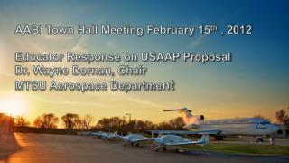 AABI Town Hall Meeting February 15 th  , 2012 Educator Response on USAAP Proposal