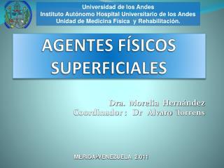 AGENTES F�SICOS SUPERFICIALES
