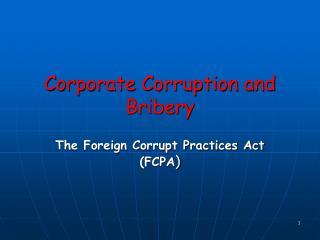 Corporate Corruption and Bribery