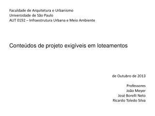 Faculdade de Arquitetura e Urbanismo Universidade de São Paulo