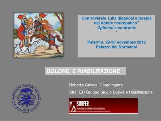 Roberto Casale, Coordinatore SIMFER Gruppo Studio Dolore e Riabilitazione