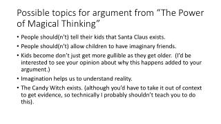 "Possible topics for argument from ""The Power of Magical Thinking"""
