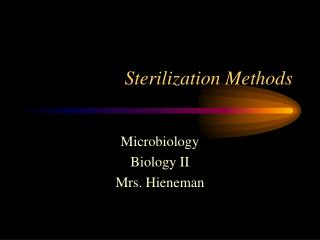 Sterilization Methods