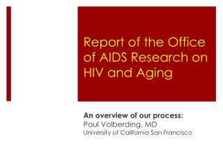 Report of the Office of AIDS Research on HIV and Aging