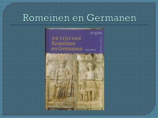 Romeinen en Germanen