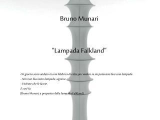 Bruno Munari  �Lampada Falkland�