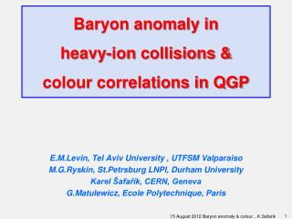 Baryon anomaly in  heavy-ion collisions &  colour correlations in QGP