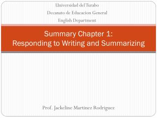 Summary Chapter 1:  Responding to Writing and Summarizing