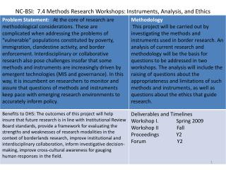 NC-BSI:  7.4 Methods Research Workshops: Instruments, Analysis, and Ethics