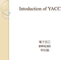 Intoduction  of YACC